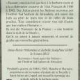 Monsieur Guy SCHMAUS Sénateur Honoraire, Conseiller Régional honoraire, Chevalier de la légion d'honneur, tout comme son frère a été abrité, à la «Tourelle» par «Marraine» et «Manette» et dit avoir […]