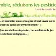 En France, on compte 17 millions de jardiniers amateurs (étude IFOP 2007), qui utilisent plus de la moitié du tonnage des matières actives phytosanitaires utilisées en zones non agricoles (Observatoire […]