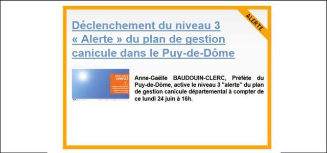 Anne-Gaëlle BAUDOUIN-CLERC, Préfète du Puy-de-Dôme, active le niveau 3 «alerte» du plan de gestion canicule départemental à compter de ce lundi 24 juin à 16h. Les mesures à mettre en […]