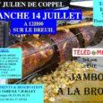 L'association «Télédome» (organisatrice du Téléthon) propose un repas jambon à la broche le dimanche 14 juillet à 12 heures sur le «Breuil». Réservations obligatoires avant le 7 juillet auprès de […]