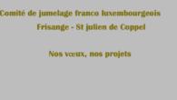 Comité de jumelage franco luxembourgeois Frisange – St julien de Coppel L'année 2020 a été marquée par la pandémie due au coronavirus avec des périodes de confinement et limitation des […]