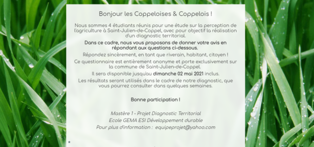 Dans le cadre d'un Mastère en développement durable, un groupe d'étudiants – dont une Coppelloise – réalise un diagnostic territorial, portant sur la perception de l'agriculture sur la commune de […]