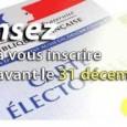 Vous avez jusqu'au 31 décembre 2014 pour vous inscrire sur les listes électorales communales. Pour en savoir plus Vous avez la possibilité d'imprimer le documentà remplir.