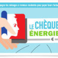 Le chèque énergie est un nouveau dispositif d'aide au paiement des dépenses d'énergie pour les ménages à revenus modestes, déployé en 2018 sur l'ensemble du territoire national. Le chèque énergie […]