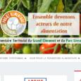 Vous pouvez aller voir le nouveau site internet du Projet Alimentaire Territorial (PAT) Grand Clermont / PNR Livradois-Forez, qui vient d'être créé, à l'adresse suivante :http://pat-grand-clermont-parc-livradois-forez.fr/ avec beaucoup d'infos sur […]